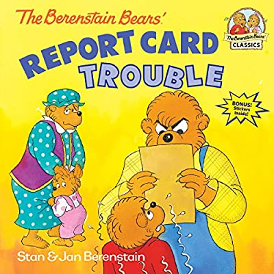 Report Card | The Berenstain Bears Report Card Trouble Stan Berenstain Jan