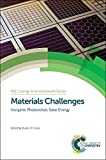 img - for Materials Challenges: Inorganic Photovoltaic Solar Energy (Energy and Environment Series) book / textbook / text book