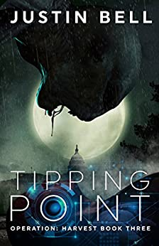 Tipping Point (Operation Harvest Book 3) by [Bell, Justin]