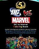 img - for DC vs Marvel Coloring Book, Spiderman, Batman, Superman, Iron Man, Villains, Captain America, Wonder Woman, Hulk: DeadPool, Wolverine, Thor, Avengers, Justice League book / textbook / text book