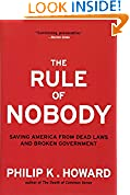 #5: The Rule of Nobody: Saving America from Dead Laws and Broken Government