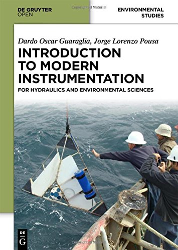 Introduction to Modern Instrumentation: For Hydraulics and Environmental Sciences