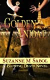 Golden Anidae  (A Blushing Death Novel Book 4)