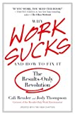 Why Work Sucks and How to Fix It: The Results-Only Revolution
