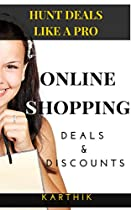 Online Shopping Deals & Discounts: Hunt deals like a pro
