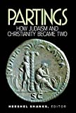 img - for Partings: How Judaism and Christianity Became Two book / textbook / text book