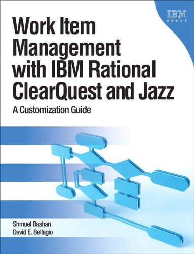 Download Work Item Management with IBM Rational ClearQuest and Jazz: A Customization Guide (IBM Press) Pdf