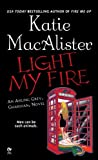 Light My Fire (Aisling Grey, Guardian, Book 3)