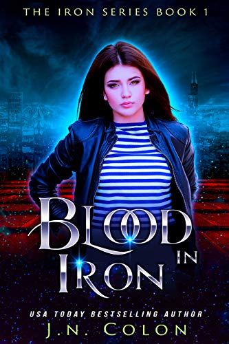 Natural Shell Finish - Blood In Iron (The Iron Series Book 1)