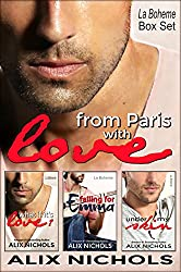 From Paris with Love - La Bohème Box Set: 3 full-length romantic comedy novels (La Bohème Collections Book 1)