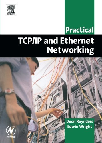 Ethernet Industrial Protocol (Practical TCP/IP and Ethernet Networking for Industry (Practical Professional Books))