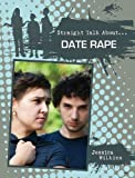 Date Rape, Jessica Wilkins, 0778721353