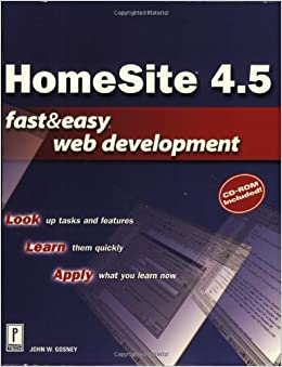 HomeSite 4.5 (Fast & Easy Web Development S.) 9780761531821 Higher Education Textbooks at amazon