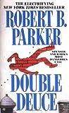 Double Deuce, Robert B. Parker, 0425137937