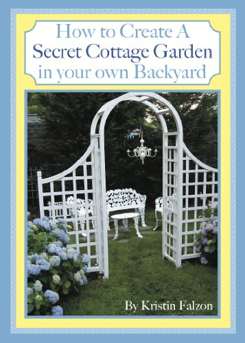 Country Cottage Fence - How to Create A Secret Cottage Garden in Your Own Backyard