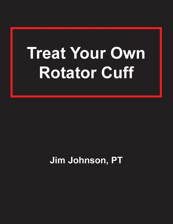 Treat Your Own Rotator Cuff