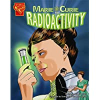 Marie Curie and Radioactivity (Inventions and Discovery)