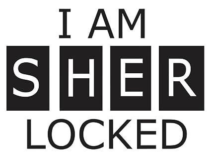 I Am Sher Locked Vinyl Decal