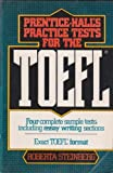 Prentice-Hall's Practice Test for the TOEFL, Steinberg, Roberta, 0136963862
