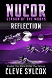 Nucor - Season of the Moons - Book Two: Reflection