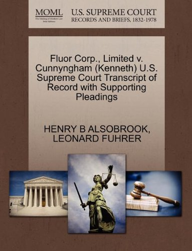 Fluor Corp   Limited V  Cunnyngham  Kenneth  U S  Supreme Court Transcript Of Record With Supporting Pleadings