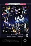 The Psychology of Workplace Technology, , 1848729642