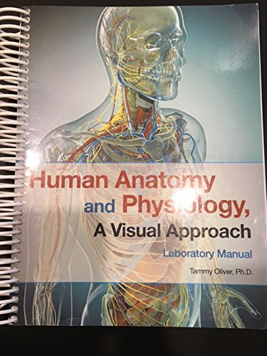 Human Anatomy And Physiology A Visual Approach Laboratory Manual