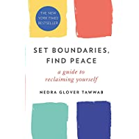 Set Boundaries, Find Peace: A Guide to Reclaiming Yourself