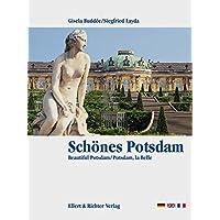 Potsdam. Eine Bildreise