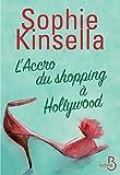 "Afficher ""L'Accro du shopping à Hollywood"""