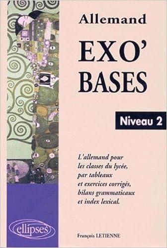 Livre gratuits Exo'bases, niveau 2, l'allemand pour les classes de lycée pdf ebook