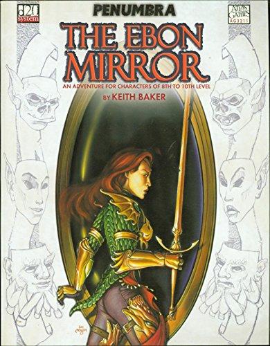 - the Ebon Mirror Penumbra Dungeons Dragons 3.0/3.5 Atlas Games MBX103