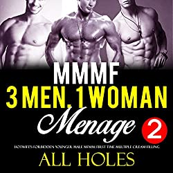 Three Men, One Woman, Too Big, All Holes