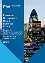 ESSENTIAL GOVERNANCE, RISK & BUSINESS ETHICS - CHAPTER 15: CONFLICTS OF INTEREST AND ETHICAL CONFLICT RESOLUTION - 2016-17