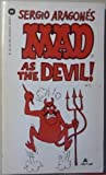 Mad As the Devil, Sergio Aragones, 0446304271