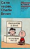 Ca Ne Va Pas, Charlie Brown, Charles M. Schulz, 0030845270