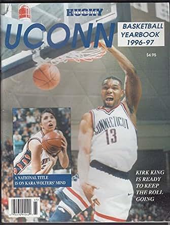 Uconn Basketball Yearbook 1996 1997 Kirk King Kara Wolters Jim