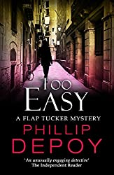 Too Easy (A Flap Tucker Mystery Book 2)