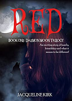 RED: Book One: Daemon Moon Trilogy by [Kirk, Jacqueline]