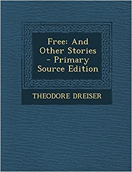 Book Free: And Other Stories - Primary Source Edition