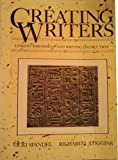 Creating Writers : Linking Assessment and Writing Instruction, Spandel, Vicki and Stiggins, Richard J., 080130055X