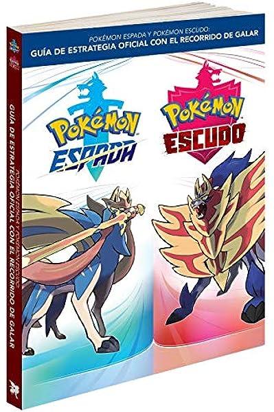 Guía Pokémon Espada y Pokémon Escudo: Guía de estrategia oficial ...