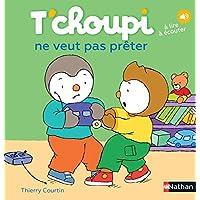 T'choupi ne veut pas prêter - Dès 2 ans (02): T'choupi ne veut pas preter