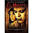 El Muerto (The Dead One)