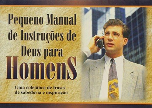 Pequeno Manual de Instruções de Deus Para Homens