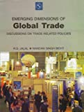 img - for Emerging Dimensions of Global Trade: Discussons on Trade Related Policies book / textbook / text book