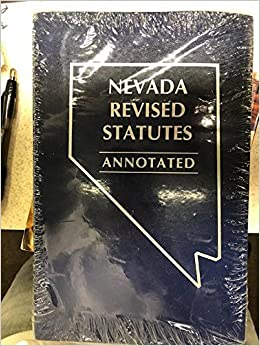 Nevada Revised Statutes >> Michie S Nevada Revised Statutes Annotated 2018 Volume 1 State Rules