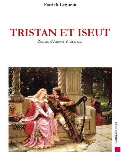 Tristan Et Iseut [Pdf/ePub] eBook