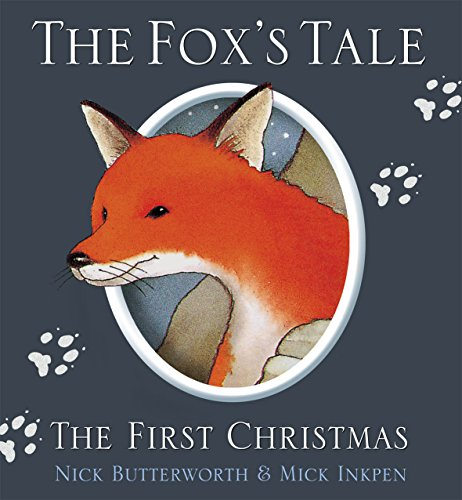 The Fox's Tale: The First Christmas (Animal Tales)