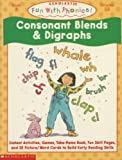Consonants Blends and Diagraphs (Fun With Phonics)